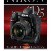 NIKON-D5-A-Guide-for-Beginners-0